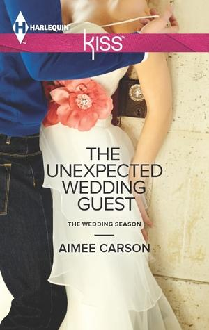Book Review: The Unexpected Wedding Guest by Aimee Carson
