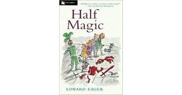 Friday Reads: Half Magic by Edward Eager