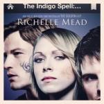 Review: Indigo Spell( Bloodlines#3) by Richelle Mead