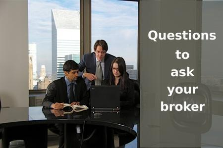 Questions for your stock broker