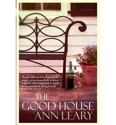 The Good House by Ann Leary – A book review