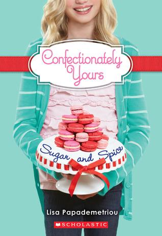 Book Review: Sugar and Spice (Confectionately Yours 4)