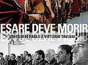 "141. Italian Directors Paolo Vittorio Taviani's ""Cesare Deve Morire"" (Caesar Must Die) (2012): Meta-film Thoughtful Best from Venerable Octogenarian"