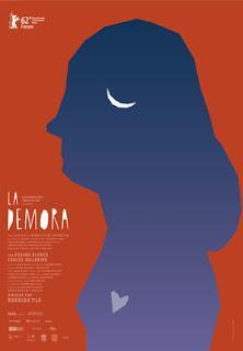 "140. Uruguayan director Rodrigo Plá's ""La Demora"" (The Delay) (2012): Meaningful and mature cinema that has universal relevance"