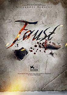 "128. Russian director Alexander Sokurov's German film ""Faust"" (2011): Reflecting on the Faust syndrome in our lives"