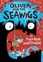 Review: Oliver and the Seawigs by Philip Reeve, illustrated by Sarah McIntyre
