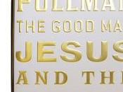 Book Review: Good Jesus Scoundrel Christ Philip Pullman