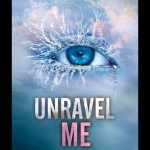 Review: Unravel Me ( Shatter Me #2) by Tahereh Mafi