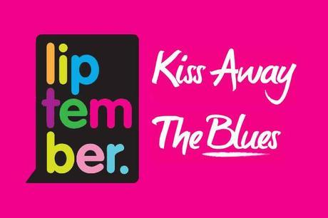 Liptember - Kiss Away The Blues, Get Involved!