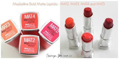 Maybelline Bold Matte Lipsticks (MAT2, MAT3, MAT4 and MAT5)