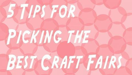 Getting Down to Business: Craft Fairs