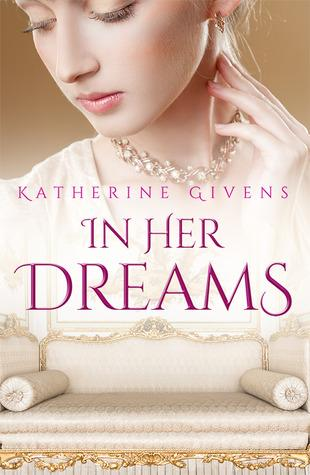 Book Review: In Her Dreams by Katherine Givens
