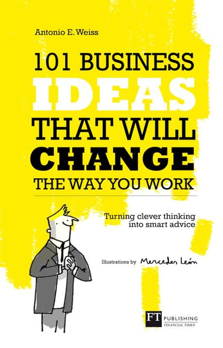 101 Business IDEAS A Weiss Mercedes Leon illustration