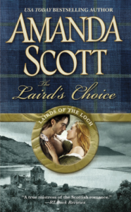 The Laird's Choice (Lairds of the Loch #1) by Amanda Scott
