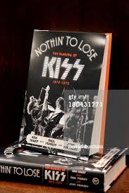 NOTHIN TO LOSE by KEN SHARP AND GENE SIMMONS AND PAUL STANLEY- KISS FROM  1972-1975