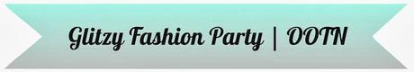 CFW Glitzy Fashion Party | OOTN