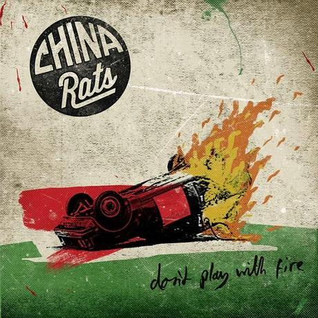 China Rats - Don't Play With Fire EP