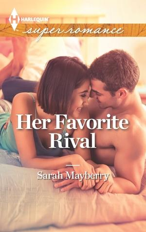 Book Review: Her Favorite Rival by Sarah Mayberry