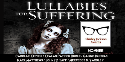 Shirley Jackson Award Nomination for Lullabies for Suffering