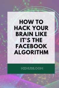 What are you feeding your mind? Hacking your brain like it's the Facebook algorithm