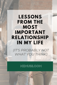 All the things I've learned from the single most important relationship in my life