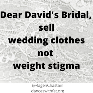 David's Bridal Distributes Unsolicited Diet Propaganda To Plus Size Customers