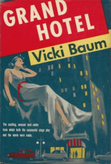Book vs. Movie: Grand Hotel