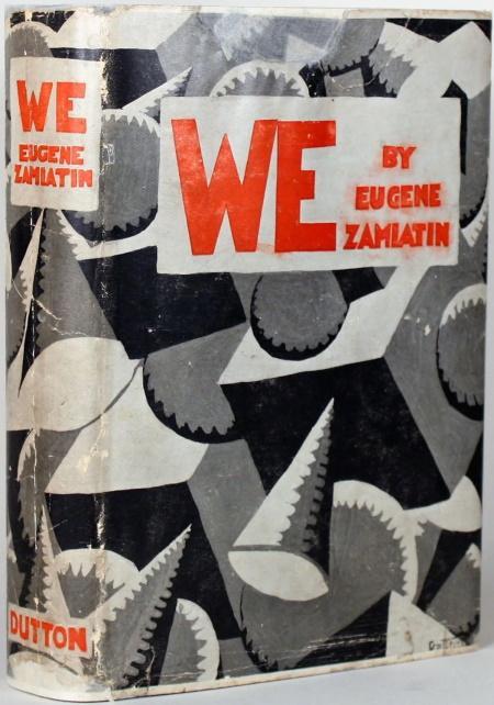 We (1924) by Yevgeny Zamyatin