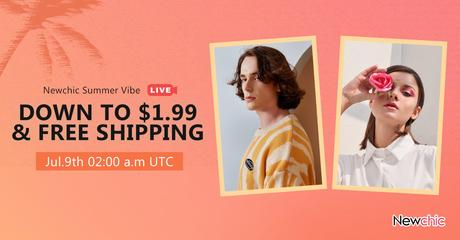 Newchic Summer Sale 2021 Livestream