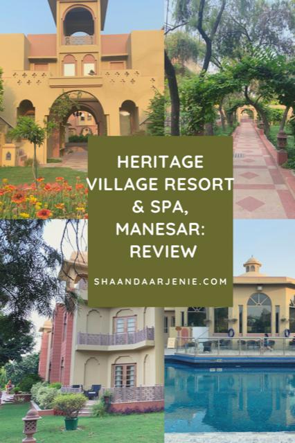 A Weekday Getaway: Review of Heritage Village Resort & Spa, Manesar