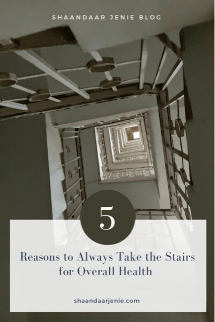 5 Reasons to Always Take the Stairs for Overall Health