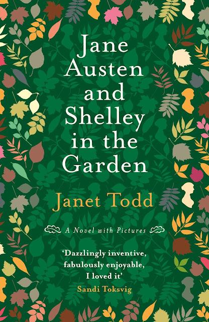 JANE AUSTEN AND SHELLEY IN THE GARDEN: INTERVIEW WITH AUTHOR JANET TODD