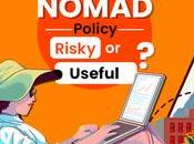 Digital Nomad Policy Risky Useful!