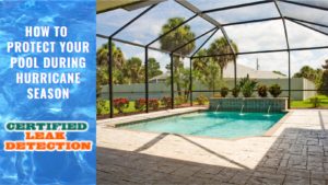 How to Protect Your Pool During Hurricane Season