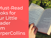 Must-Read Books Your Little Reader from HarperCollins