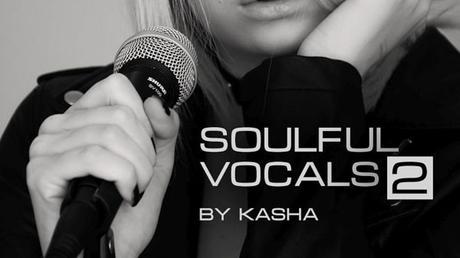 Soulful Vocals By Kasha Vol. 2 WAV