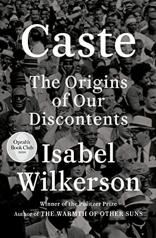 Caste by Isabel Wilkerson- Feature and Review