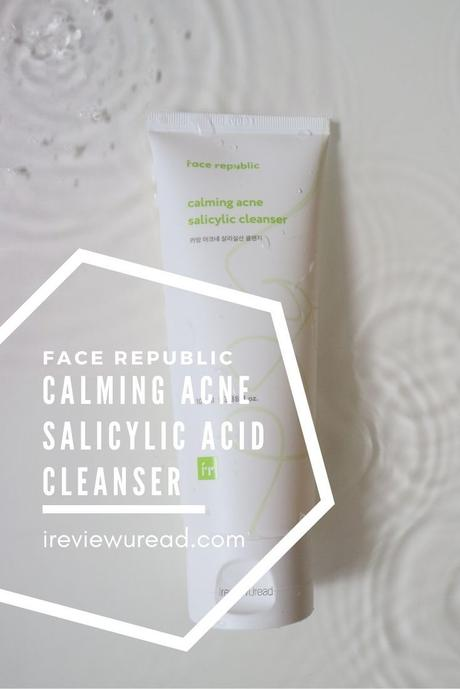 Face RepublicCalming Acne Salicylic Cleanser Review | Cruelty-Free Cleanser for Acne-Prone Skin