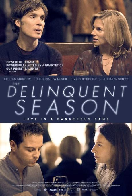 The Delinquent Season (2018) Movie Review
