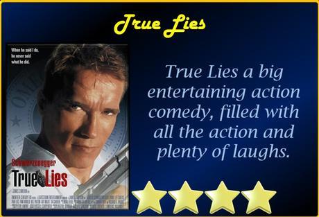 ABC Film Challenge – 1990s Movies – T – True Lies (1994) Movie Review