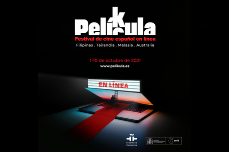 PELÍCULA Spanish Film Festival Celebrates its 20th Edition Online and Extends from the Philippines to Malaysia, Thailand, and Australia