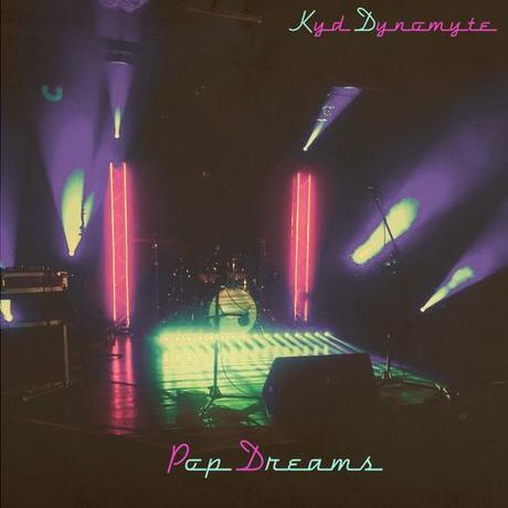 Kyd Dynomyte Pop Dreams WAV