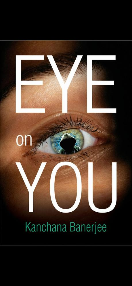 Eye On You By Kanchana Banerjee @justkanchana #bookreview #books #bookchatter