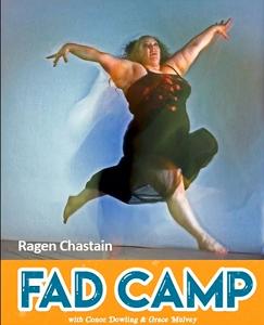My Trip to Fad Camp
