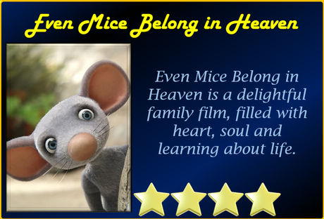 Even Mice Belong in Heaven (2021) Movie Review 'Charmingly Delightful'