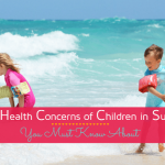 10 Tips to prevent Common Summer Health Problems in Children