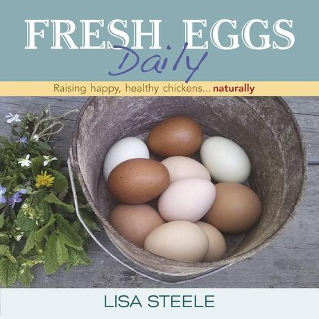 Lesson 877 – Fresh Eggs Daily by Lisa Steele – book review
