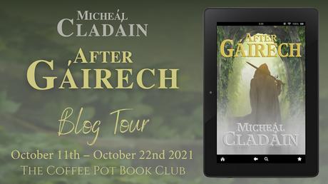 [Blog Tour] 'After Gáirech' By Micheál Cladáin #HistoricalFiction