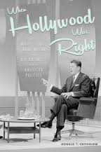 WHEN HOLLYWOOD WAS RIGHT BY DONALD T.CRITCHLOW