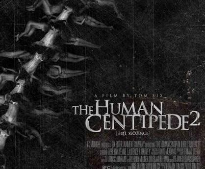 Is Human Centipede 2 the sickest film ever?
